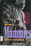 """Stories of Mummies and the Living Dead (Classic Monster Stories)"" av Eric Kudalis"