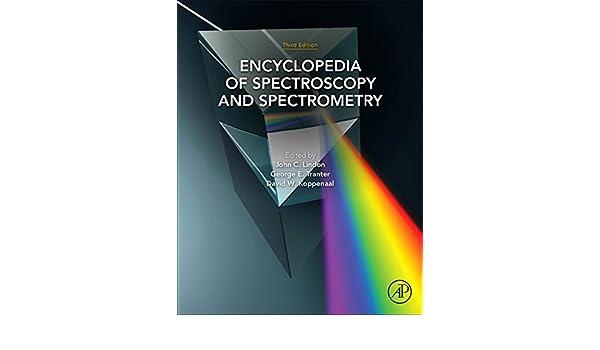 Encyclopedia of Spectroscopy and Spectrometry, Three-Volume Set