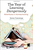 The Year of Learning Dangerously, Quinn Cummings, 0399537600