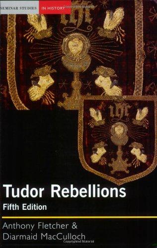 Tudor Rebellions (Seminar Studies in History Series)