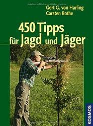 450 Tipps für Jagd und Jäger