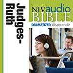 NIV Audio Bible, Dramatized: Judges and Ruth | Zondervan