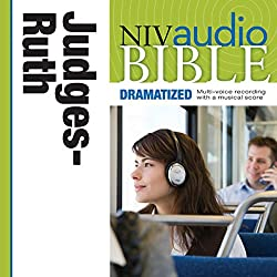 NIV Audio Bible, Dramatized: Judges and Ruth