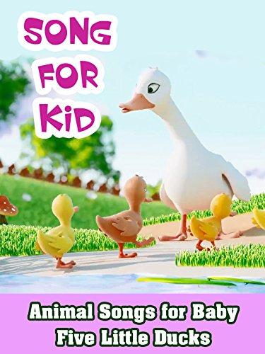 Five Little Ducks (Animal Songs for Baby - Five Little Ducks)