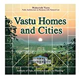 Vastu Homes and Cities: Vedic Architecture in