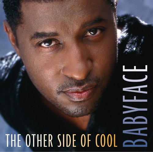 Babyface - The Other Side Of Cool - Zortam Music