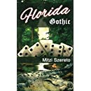 Florida Gothic (The Gothic Series) (Volume 1)