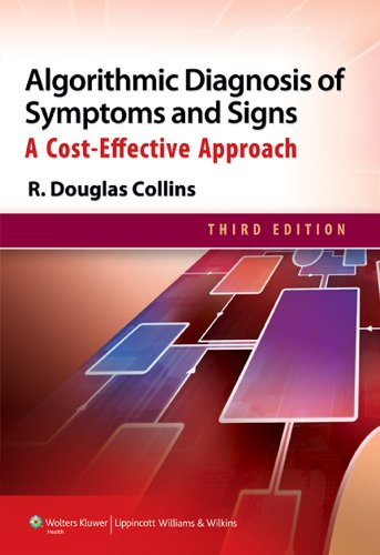Algorithmic Diagnosis of Symptoms and Signs: A Cost-Effective Approach: 1 Pdf