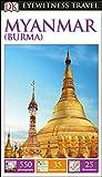 DK Eyewitness Myanmar (Burma) (Travel Guide)