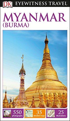 DK Eyewitness Travel Guide Myanmar (Burma) (DK Eyewitness Travel Guides)