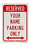 Personalized Reserved Parking Aluminum Sign Custom with Your Name 18'' x 12'' (2_Pack)