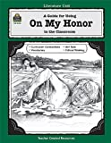A Guide for Using on My Honor in the Classroom, Gail D. Hanna, 1557344264