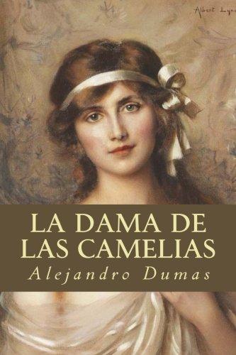 La Dama de las Camelias  [Dumas, Alejandro] (Tapa Blanda)