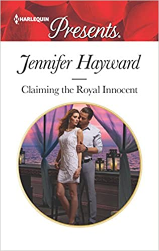 Claiming the Royal Innocent by Jennifer Hayward