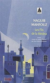 Les fils de la médina par Mahfouz