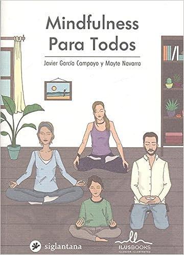 MINDFULNESS PARA TODOS: Amazon.es: Javier García Campayo: Libros