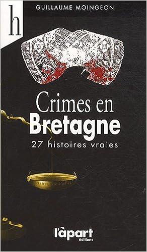 Téléchargez des ebooks complets gratuitement Crimes en Bretagne 2844783503 in French PDF ePub