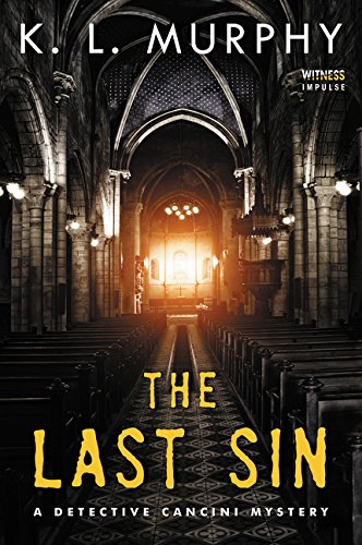 Read Online The Last Sin: A Detective Cancini Mystery (Detective Cancini Mysteries) ebook