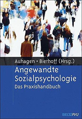 Angewandte Sozialpsychologie: Das Praxishandbuch
