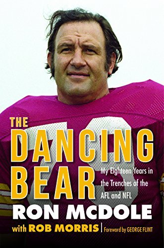 The Dancing Bear: My Eighteen Years in the Trenches of the AFL and NFL Shaw Buffalo Bills