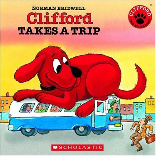 Pictures Clifford Big Red Dog - Clifford Takes A Trip (Clifford the Big Red Dog)