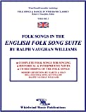 Folk Songs in the English Folk Song Suite by Ralph Vaughan Williams, Robert J. Garofalo, 0979840058