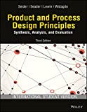 img - for Product and Process Design Principles: Synthesis, Analysis, and Evaluation, 3rd ed. book / textbook / text book
