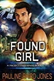 Found Girl: Project Enterprise 6