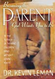 img - for Becoming the Parent God Wants You to Be (Pilgrimage Growth Guide) book / textbook / text book