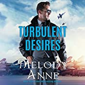 Turbulent Desires: Billionaire Aviators | Melody Anne