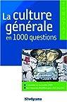 La culture générale en 1000 questions par Berthou