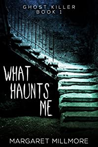 What Haunts Me by Margaret Millmore ebook deal