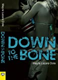 Down to the Bone, Mayra Lazara Dole, 1594933170