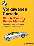 Volkswagen Corrado Official Factory Repair Manual 1990-94 (Official factory manuals) by Volkswagen United States published by Brooklands Books Ltd (1995)