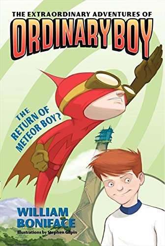 The Extraordinary Adventures of Ordinary Boy, Book 2: The Return of Meteor - Meteor Man Online