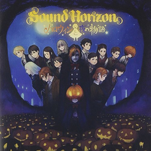 Halloween Story of the Night by Sound Horizon (2013-10-28) -