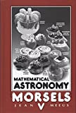 Mathematical Astronomy Morsels V, Jean Meeus, 0943396921