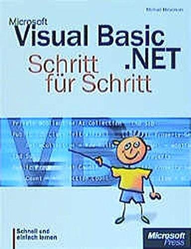Microsoft Visual Basic .NET Schritt für Schritt.