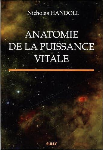 Anatomie de la puissance vitale pdf, epub