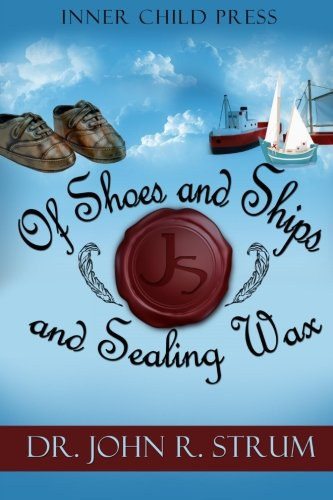 (of Shoes and Ships & Sealing)