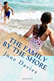 The Family by the Shore, June Davies, 1478353686