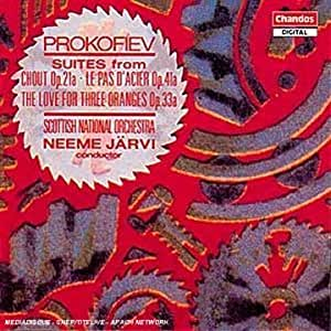 """Sergey Prokofiev: Suite from """"Chout"""" (""""The Buffoon""""), Op. 21a / Suite from """"Le Pas d'Acier"""" (""""The Steel Dance""""), Op. 41a / Suite from """"The Love for Three Oranges"""", Op. 33a"""