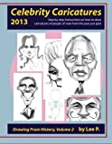 Celebrity Caricatures 2013: Step by step