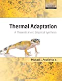Thermal Adaptation: A Theoretical and Empirical Synthesis