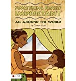 img - for [ Something Really Important: All Around the World by Gamma Jan ( Author ) Apr-2012 Paperback ] book / textbook / text book