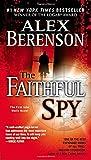 img - for The Faithful Spy (John Wells, No. 1) book / textbook / text book