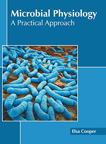 Microbial Physiology: A Practical Approach