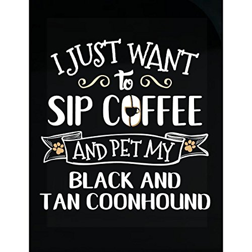 Tan Coonhound Sticker - My Family Tee Sip Coffee Pet Black And Tan Coonhound Puppy Dog Lover Gift - Sticker