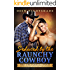 Seduced by the Raunchy Cowboy: An MM Straight to Gay First Time Romance (First Time Bareback Cowboys Book 5)