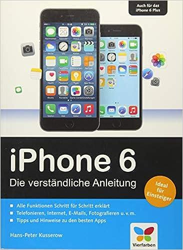 a26650516a8848 iPhone 6: Die verständliche Anleitung zum iPhone 6 und 6 Plus – aktuell zu  iOS 8: Amazon.de: Hans-Peter Kusserow: Bücher